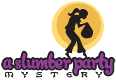 Dramatic Fanatic Slumber Party Mystery Game