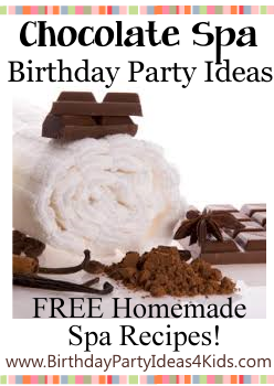 Chocolate Spa Birthday Party Ideas