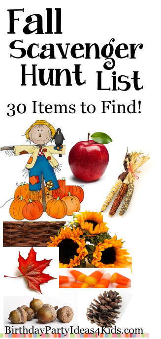 Fall Scavenger Hunt List http://www.birthdaypartyideas4kids.com/fall-scavenger-hunt.html